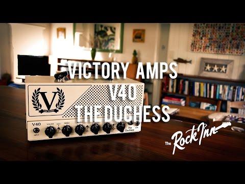 "Victory Amps: V40 ""The Duchess"" Valve Head (feat. Josh Owen)"