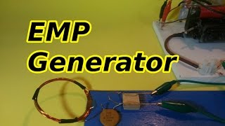 How to Make an Electromagnetic Pulse Generator