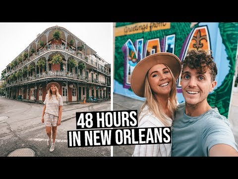 Spending 48 Hours In New Orleans (everything To See & Do)