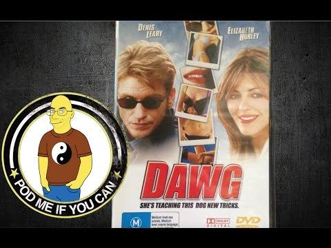 Dawg (2002) aka 'Bad Boy' (PMIYC TV#123)