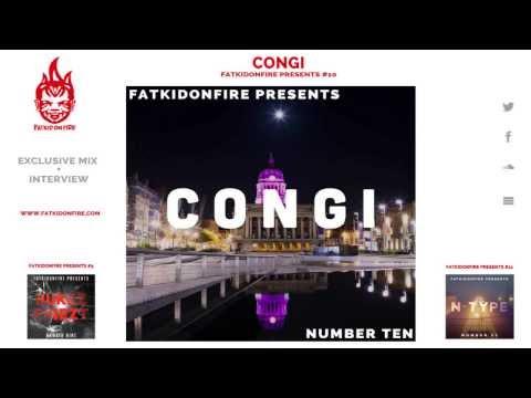 FatKidOnFire Presents #10 - Congi