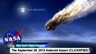 Classified NASA docs leaked? Asteroid to hit Earth September 28th 2015?!?