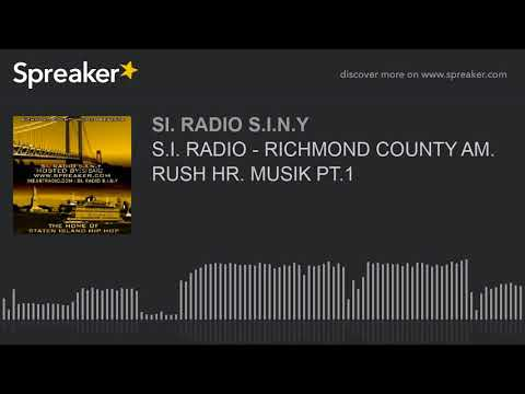 S.I. RADIO - RICHMOND COUNTY AM. RUSH HR. MUSIK PT.1 (part 1 of 6)