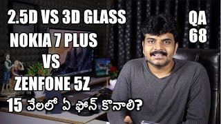 Tech Q&A#68 3D VS 2.5D Glass,Oppo Find X OverPriced?,Laptop Reviews,Nokia 7 Plus VS Zenfone 5Z etc thumbnail