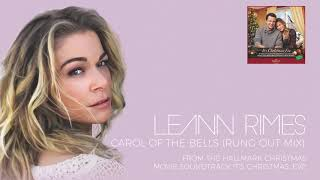 LeAnn Rimes - Carol Of The Bells (Rung Out Mix) (Audio) YouTube Videos