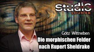 Einführung in die Morphischen Felder nach Rupert Sheldrake – Götz Wittneben
