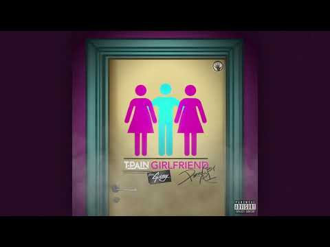 T-Pain ft. G-Eazy - Girlfriend (Official Audio)