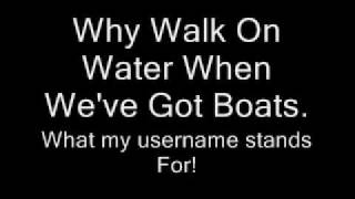 A Day To Remember  Why Walk On Water When We've Got Boats.Lyrics