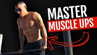 This Will Master Your Perfect Muscle Up