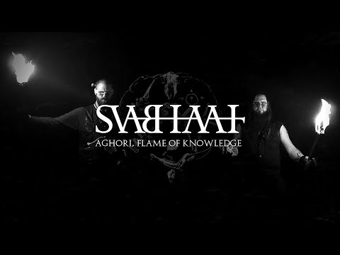 SVABHAVAT - Aghori, Flame of Knowledge (Official Video)