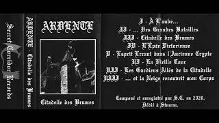 Ardente - Citadelle des Brumes (2020) (Raw Black Metal)