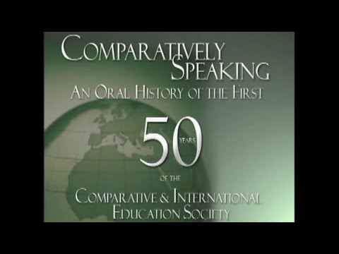 Comparatively Speaking CIES Presidents Oral History Video