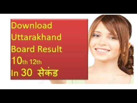 Download Uttarakhand Board Results High School Higher Secondary 10th 12th