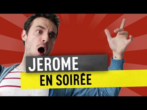 JEROME EN SOIRÉE