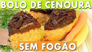 Bolo De Cenoura Com Chocolate – Sem Assar