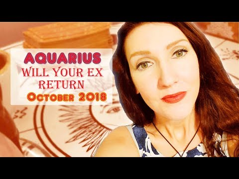 Aquarius X Wishes full-filled Happy Ending X October 2018 Will ex return soulmate/twinflame love