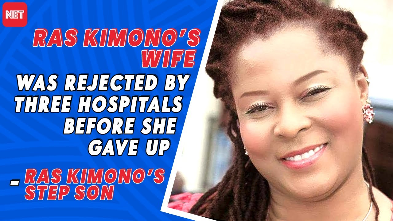 Download Ras Kimono's Wife Was Rejected By Three Hospitals Before She Gave Up'-Ras Kimono's Step Son Shares