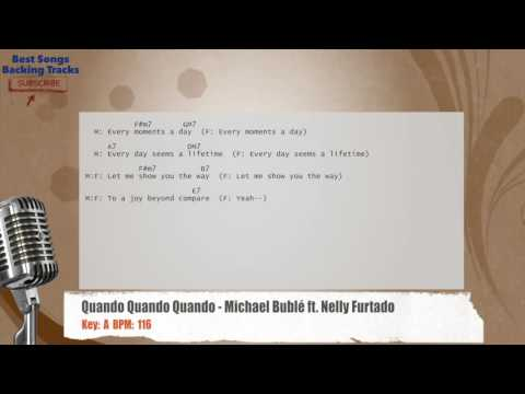 Quando Quando Quando - Michael Bublé ft. Nelly Furtado Vocal Backing Track with chords and lyrics