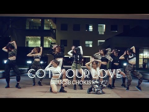 UCSB CHOKIS| Got Your Love DANCE COVER - ALiEN Choreography