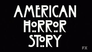American Horror Story : Seizoen 1 - Opening Credits / Intro