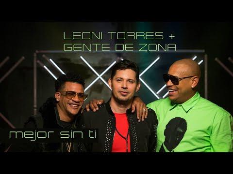 Leoni Torres + Gente De Zona - Mejor Sin Ti (Video Oficial)