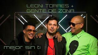 Leoni Torres Gente De Zona Mejor Sin Ti.mp3