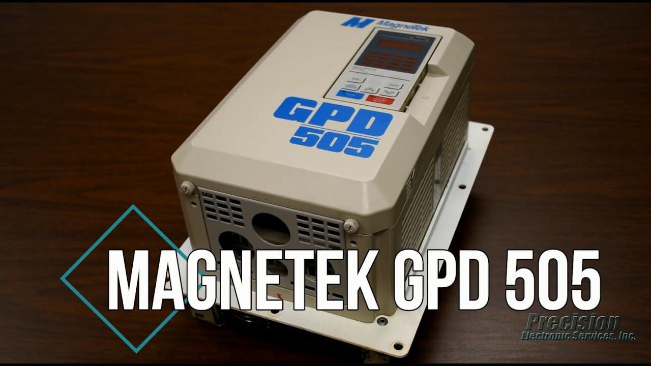 Magnetek GPD 505 Repair on