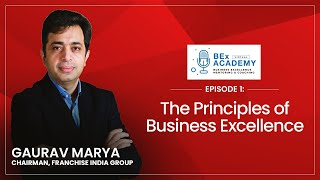 Ep.1: The Principles of Business Excellence | BEx Academy