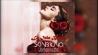 La Isla Bonita - Skin Bruno Bollywood Mix