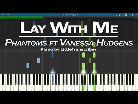 Phantoms - Lay With Me (Piano Cover) Ft Vanessa Hudgens Synthesia Tutorial By LittleTranscriber