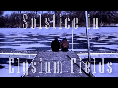 Solstice in Elysium Fields (Eng Subtitles)
