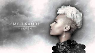 Emeli Sandé | Heaven - (We Don