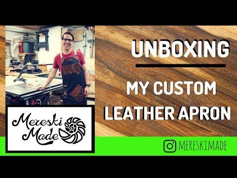 My custom leather apron from Dragonfly Woodworking & Leather