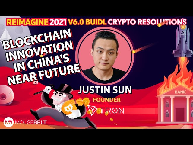 Justin Sun - Tron - 2021 Year of Chinese Blockchain