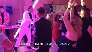 Socho Band& AFTER PARTY