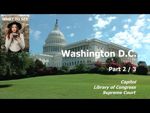 WHAT TO SEE in Washington D.C. - Part 2 / 3