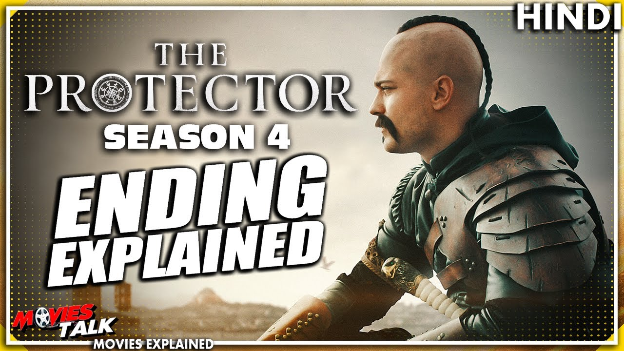 Download THE PROTECTOR : Season 4 Ending Explained In Hindi