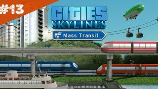 Cities Skylines Mass Transit Новый вид транспорта. 13
