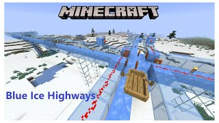 Minecraft Fast Blue Ice Highway 1 16 You can go faster with blue ice, but i believe. minecraft fast blue ice highway 1 16