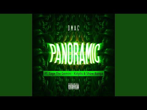 Panoramic (feat. Sage The Gemini, Kstylis, Show Banga)