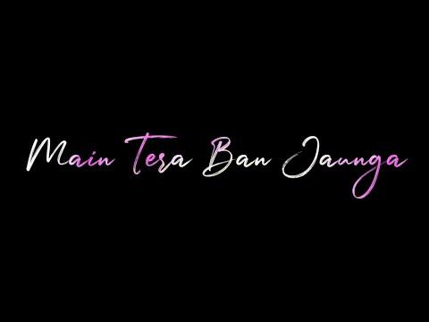 tera-ban-jaunga-dj-remix-whatsapp-status-|-new-whatsapp-status-video-2019