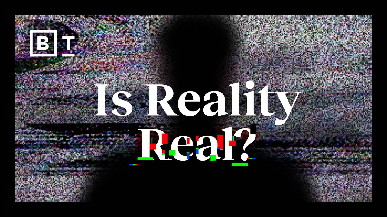 Is reality real? These neuroscientists don't think so | Big Think