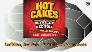 Defkline Red Polo I Still Love Your Boots Original Mix