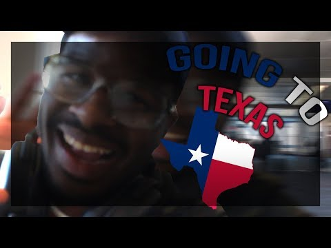 GOING TO TEXAS FOR THE FIRST TIME!!!