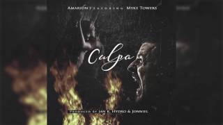 Amarion Ft. Myke Towers - Culpa (Prod. By Jan K, Hydro & Jonniel)