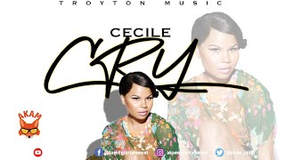 Ce'cile - Cry [Love Rapture Riddim] March 2020