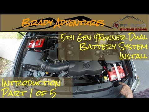 1 of 5) 5th Gen 4Runner Dual Battery Install Intro - Off-Grid