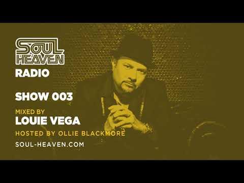 Soul Heaven Radio 003: Louie Vega