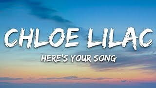 Chloe Lilac - Here's Your Song (Lyrics)