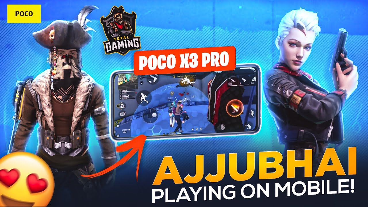 Ajjubhai Play Free Fire On POCO X3 Pro Most Powerful Gaming Phone - Garena Free Fire